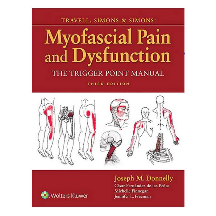 Travell & Simon's Myofascial Pain and Dysfunction Set Trigger Point Manual, 3rd edition